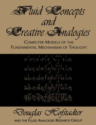 Fluid Concepts and Creative Analogies by Douglas R Hofstadter image