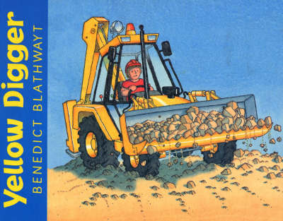 Yellow Digger,The by Benedict Blathwayt