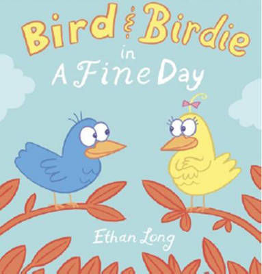 Bird and Birdie by Ethan Long image
