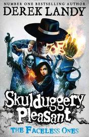 The Faceless Ones (Skulduggery Pleasant #3) (UK Ed.) by Derek Landy