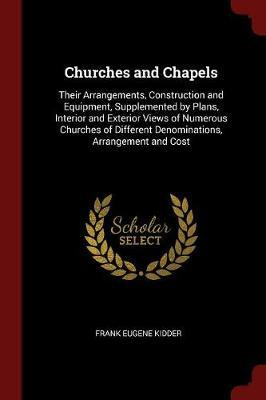 Churches and Chapels by Frank Eugene Kidder