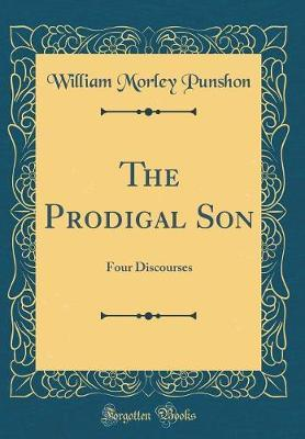 The Prodigal Son by William Morley Punshon