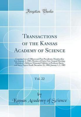 Transactions of the Kansas Academy of Science, Vol. 22 by Kansas Academy of Science image