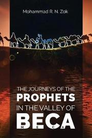 The Journeys of the Prophets by Mohammad R N Zok image