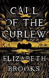 Call of the Curlew by Elizabeth Brooks