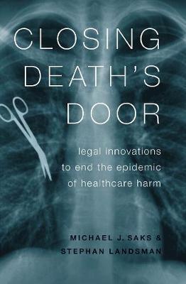 Closing Death's Door by Stephan Landsman