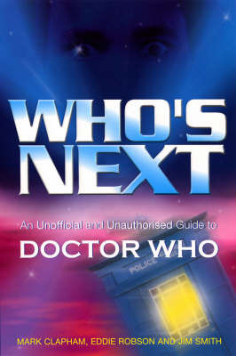 """Who's Next: An Unofficial and Unauthorised Guide to """"Doctor Who"""" by Mark Clapham image"""