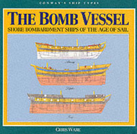 The Bomb Vessels: Shore Bombardment Ships of the Age of Sail by Chris Ware image