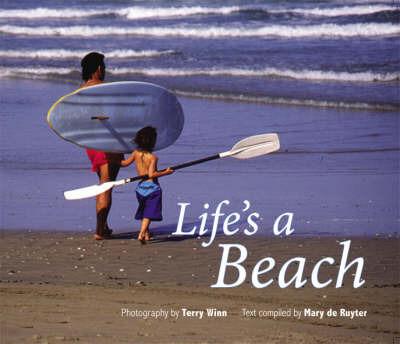 Life's a Beach by Terry Winn