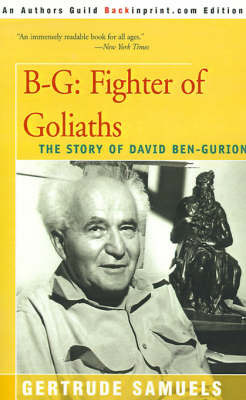 B-G: Fighter of Goliaths by Gertrude Samuels