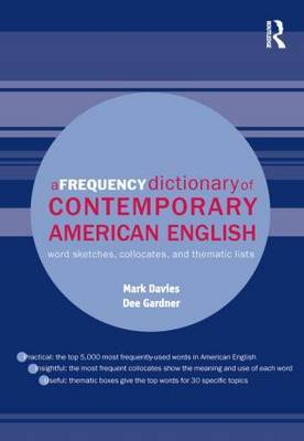 A Frequency Dictionary of Contemporary American English by Mark Davies