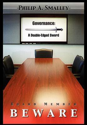 Board Member Beware by Philip A. Smalley