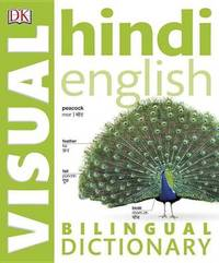 Hindi English Bilingual Visual Dictionary by DK