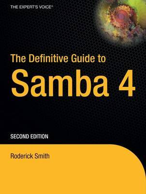 The Definitive Guide to Samba 4: v. 4 by Roderick Smith image