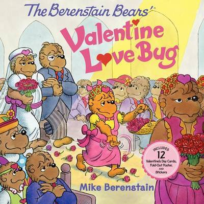 The Berenstain Bears' Valentine Love Bug by Mike Berenstain image