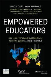 Empowered Educators by Linda Darling-Hammond