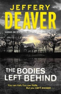The Bodies Left Behind by Jeffery Deaver image