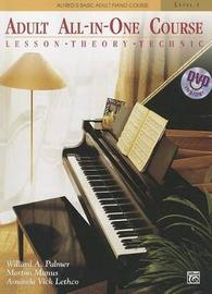 Alfred's Basic Adult All-In-One Course, Bk 1: Lesson * Theory * Technic, Book & DVD by Willard A Palmer