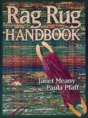 Rag Rug Handbook by Paula Pfaff