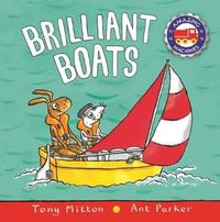 Amazing Machines: Brilliant Boats by Tony Mitton