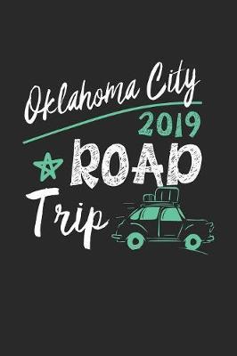 Oklahoma City Road Trip 2019 by Maximus Designs