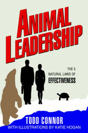 Animal Leadership by Todd Connor image