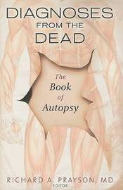 Diagnoses from the Dead: The Book of Autopsy image