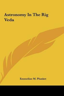 Astronomy in the Rig Veda by Emmeline M. Plunket image