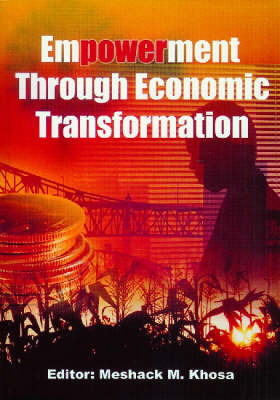 Empowerment through Economic Transformation