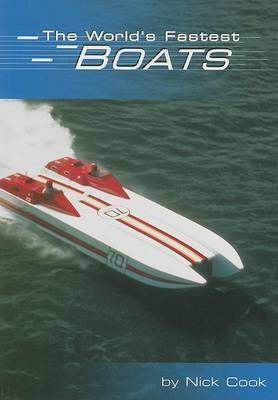 The World's Fastest Boats by Nick Cook