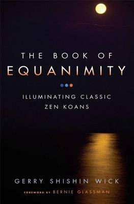 Book of Equanimity by Gerry Shishin Wick image