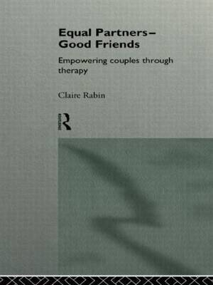 Equal Partners - Good Friends by Claire Rabin image