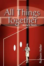 All Things Together: Jenny's Tears by Ruthann Keller image