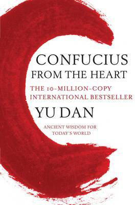 Confucius from the Heart by Yu Dan
