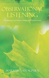 Observational Listening by Markus Van Alphen