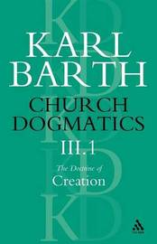 Church Dogmatics Classic Nip III.1 by Barth