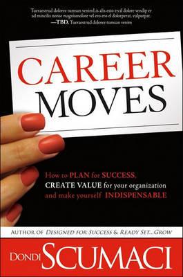Career Moves by Dondi Scumaci image