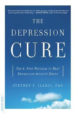 The Depression Cure by Stephen S Ilardi