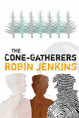 The Cone-Gatherers by Robin Jenkins image