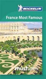 Must Sees France Most Famous by Michelin