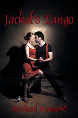 Jackal's Tango by Michael Kennard image