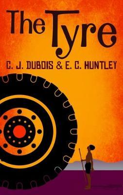 The Tyre by C. J. Dubois