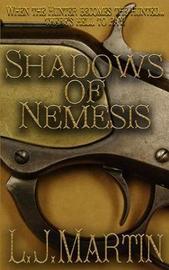 Shadows of Nemesis by L.J. Martin image