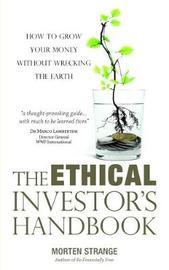 The Ethical Investor's Handbook by Morten Strange