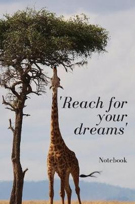 'Reach For Your Dreams' by Giraffegang Publications