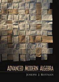 Advanced Modern Algebra by Joseph J Rotman image