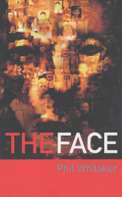 The Face by Phil Whitaker