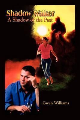 Shadow Walker by Gwen Williams