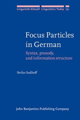 Focus Particles in German by Stefan Sudhoff