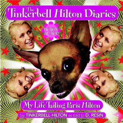 The Tinkerbell Hilton Diaries by D. Resin image